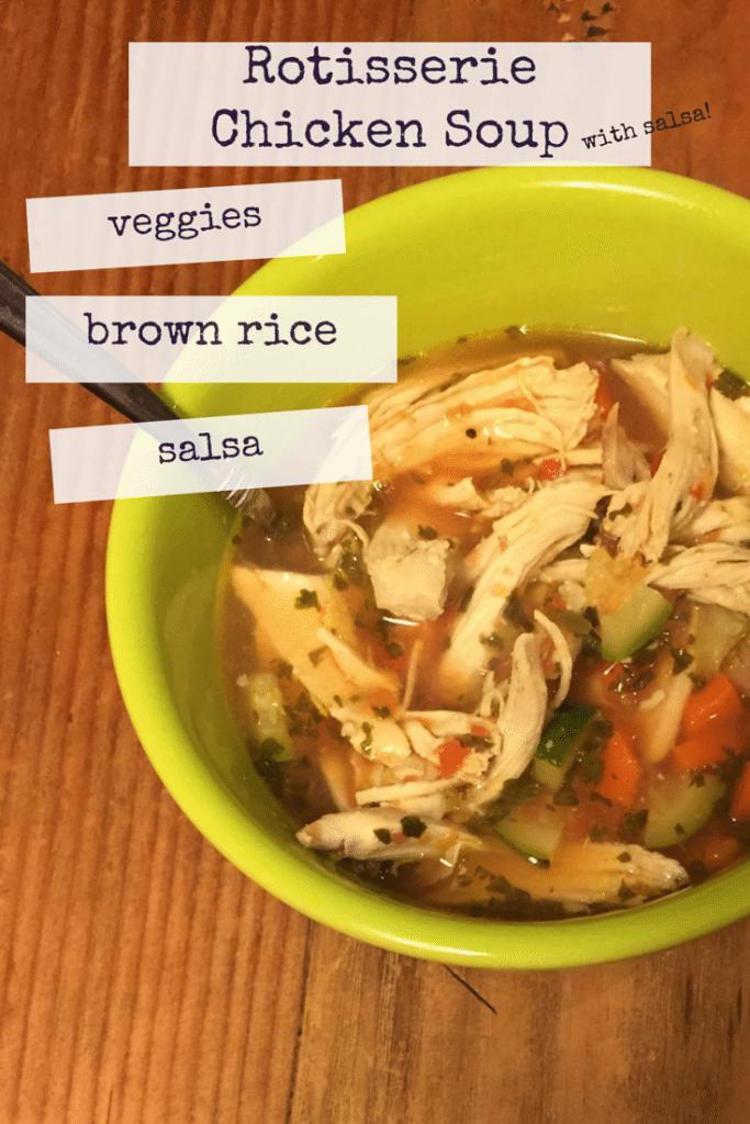 Rotisserie Chicken Soup With Salsa Recipe