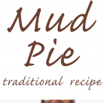 Traditional Mud Pie Recipe