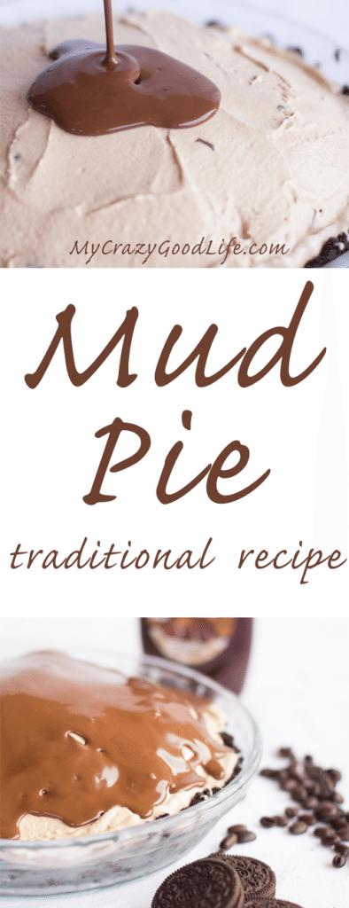 Traditional Mud Pie Recipe