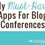 My Must-Have Apps For Blog Conferences (or anywhere!)