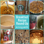 Breakfast Recipes Round Up!