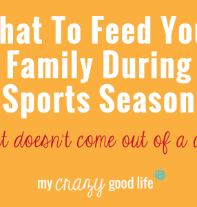 What To Feed Your Family During Sports Season