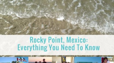 What To Expect When You Visit Rocky Point Mexico