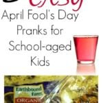 5 Easy April Fool's Day pranks for school-aged kids