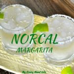 NorCal Margarita Recipe