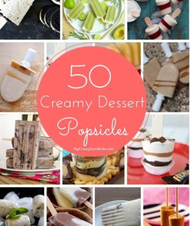 50 Creamy Dessert Popsicle Recipes
