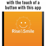 Wake Up With the Rise and Smile App! #hellohumankindness