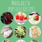 20 Boozy Margarita Popsicle Recipes