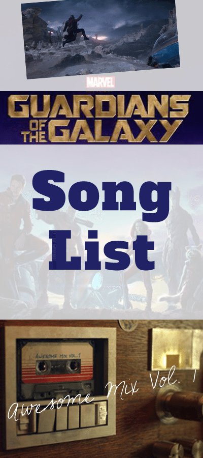 Guardians Of The Galaxy Soundtrack List