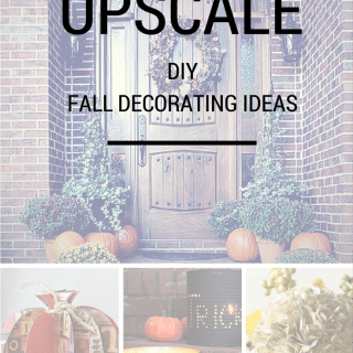 DIY Upscale Fall Decorating Ideas