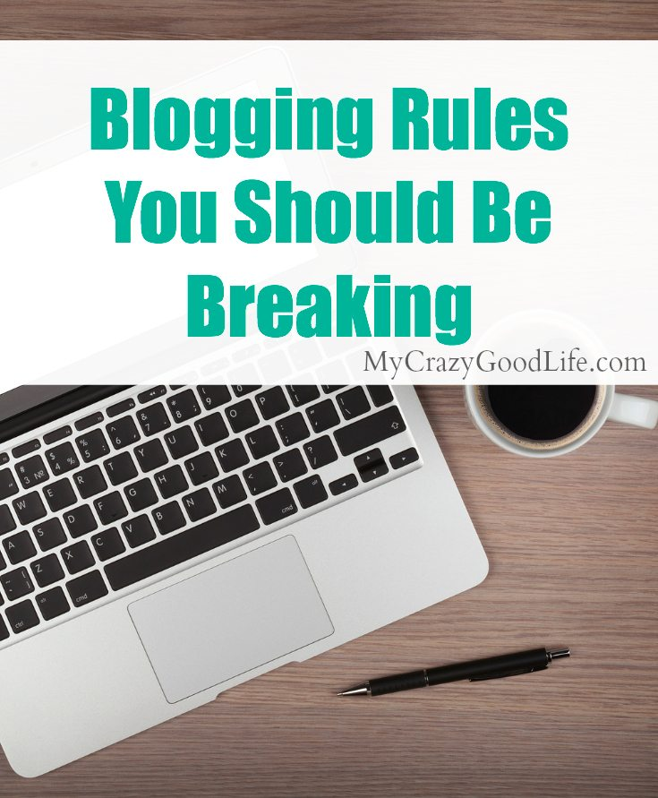 blogging rules you should be breaking
