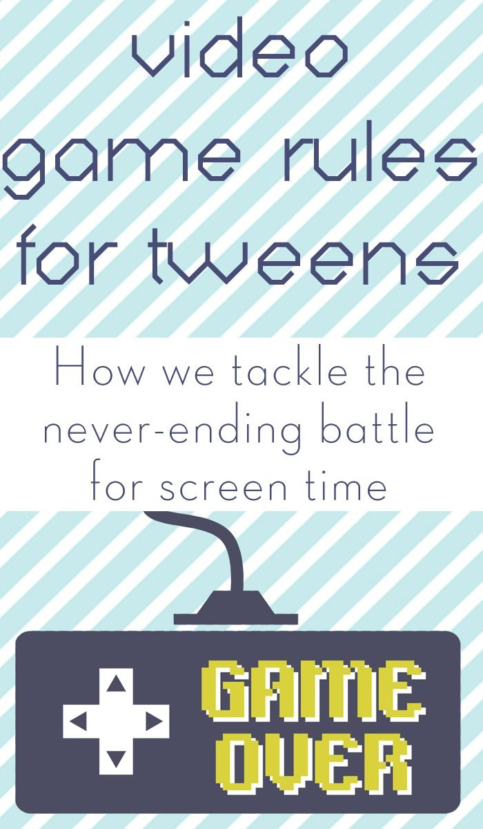 Video game rules for tweens: How we tackle the never-ending battle for screen time
