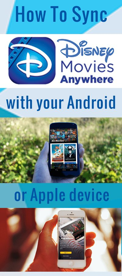 How to sync your Disney Movies Anywhere account with your mobile device