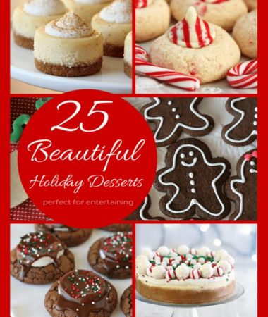 25 Beautiful Holiday Desserts > Perfect for entertaining!