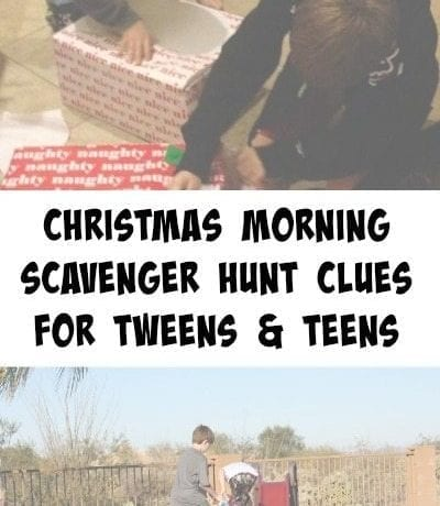 Christmas morning scavenger hunt clues for tweens and teens