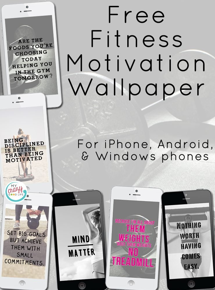 Free Fitness Motivation Wallpapers For Iphone And Android My Crazy