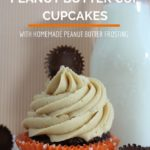 Chocolate Peanut Butter Cup capcakes with homemade peanut butter frosting