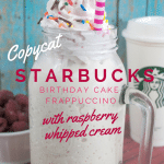 Copycat Starbucks Birthday Cake Frappe with Raspberry Whipped Cream
