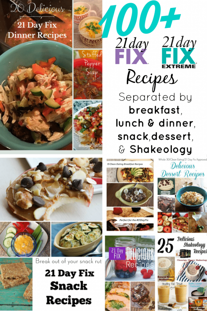 100+ 21 Day Fix recipes separated by breakfast, lunch and dinner, snack, dessert, and Shakeology