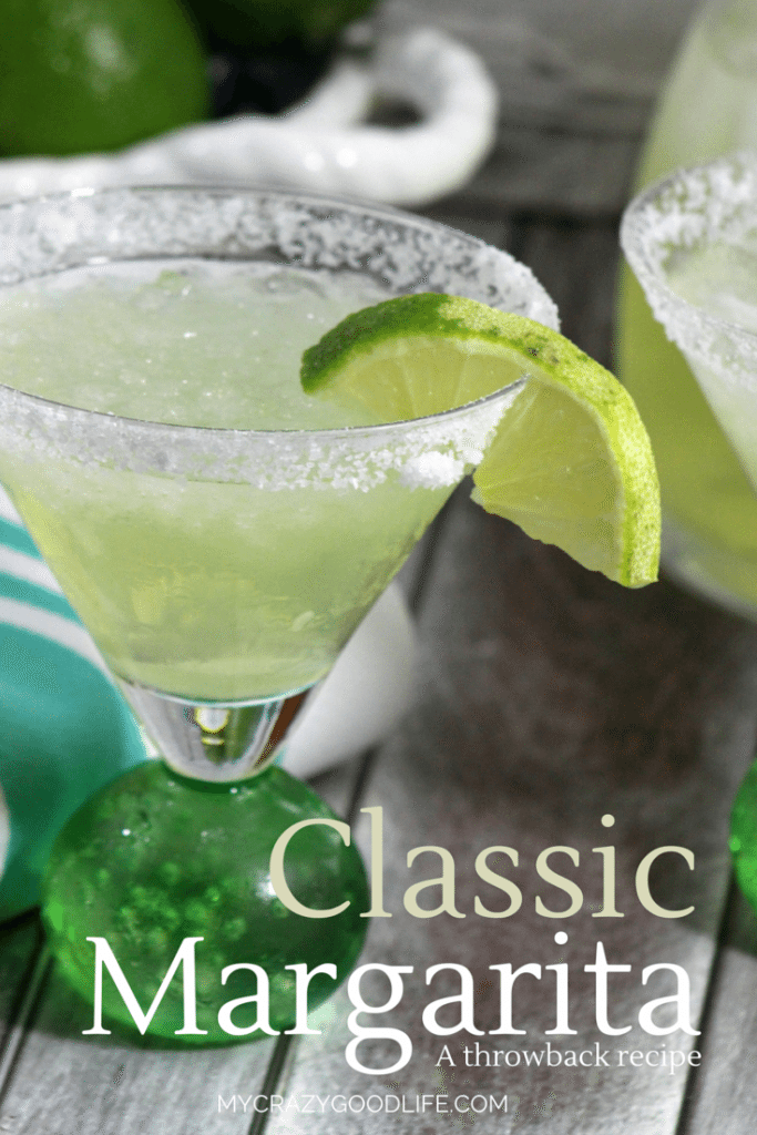 Classic Margarita Recipe My Crazy Good Life