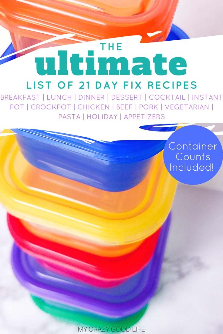 The ULTIMATE list of 21 Day Fix recipes! These recipes are separated by breakfast, lunch & dinner, snack, dessert, & Shakeology to help you be successful on the 21 Fix! These healthy recipes are for the Instant Pot, slow cooker or crockpot, and the stove or oven! All of the recipes here have container counts included. #beachbody #21dayfix #healthyrecipes #dinnerrecipe #instantpot #slowcooker #crockpot
