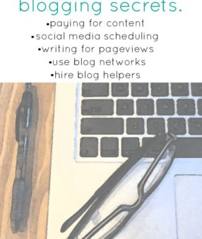 I'm sharing my biggest blogging secrets!