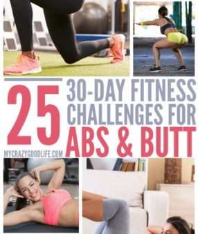 Looking for a 30 day challenge? Here are 25 different 30 day fitness challenges for abs and butt! 30 Day Butt Challenge | 30 Day Ab Challenge | 30 Day Abs #challenge #workout #abs