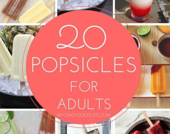 These 20 Boozy Popsicles for Adults are a fun and delicious way to treat your adult friends!