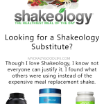 Looking for a Shakeology Substitute? Here are a few options.