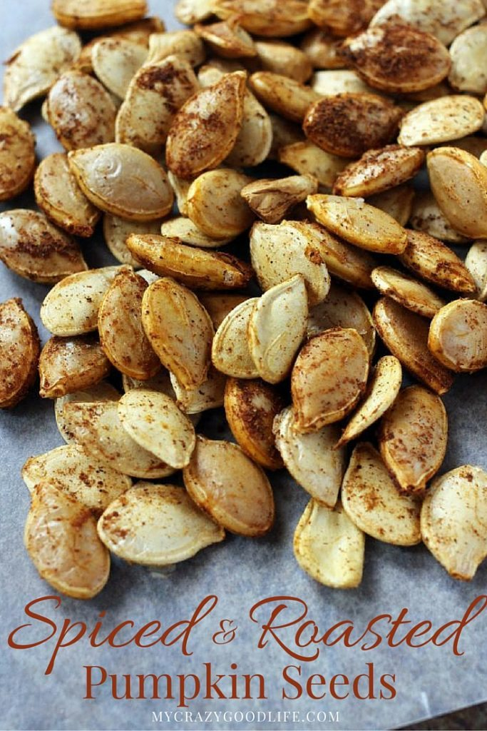 Spiced Roasted Pumpkin Seeds Recipe My Crazy Good Life