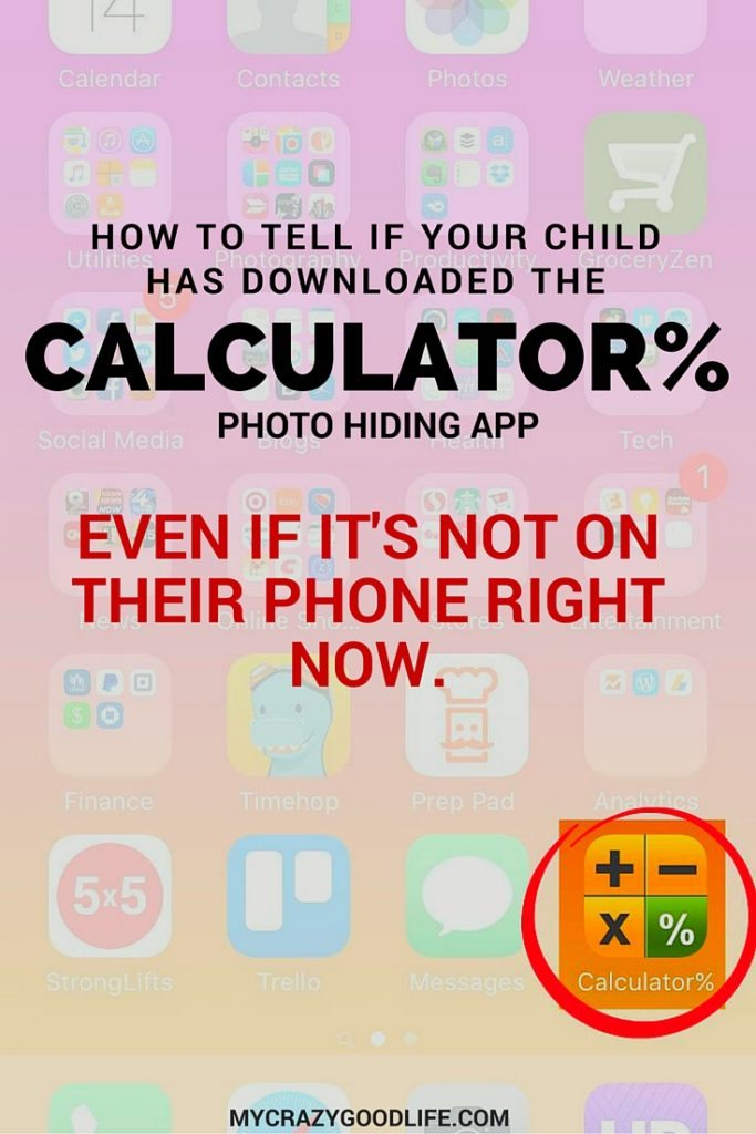 How to tell if your child has downloaded the Calculator% photo hiding app (even if it's not on their phone right now)