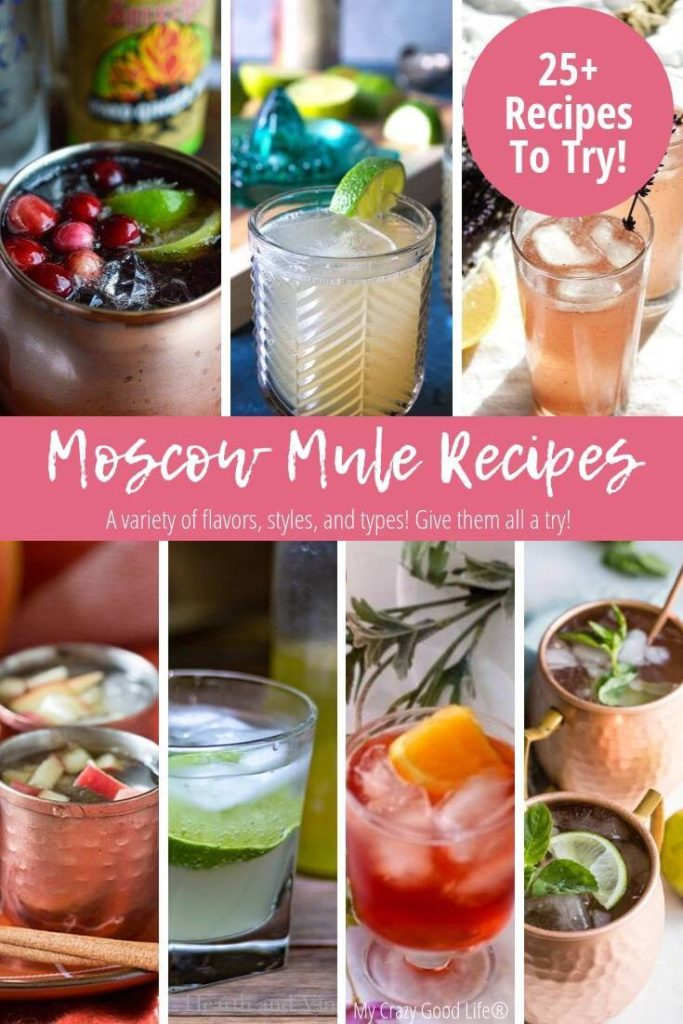 Moscow Mule recipes pin showing a bunch of different recipes with title in the middle.