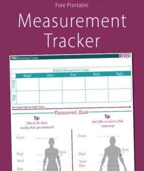 This free PiYo Measurement Tracker will help you compare your before and after measurements after completing the PiYo Beachbody program!