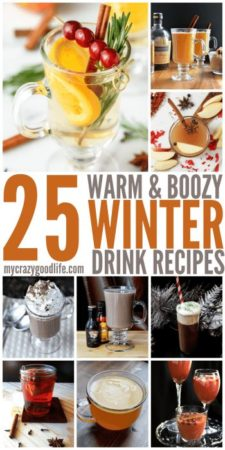 25 Warm & Boozy Winter Drinks