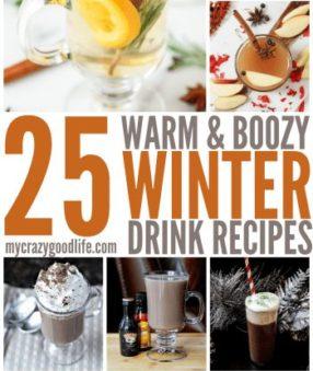 25 Warm & Boozy Winter Drinks