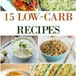 15 Delicious Low Carb Recipes