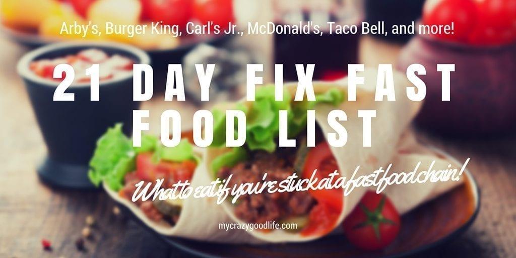 21 Day Fix Fast Food List