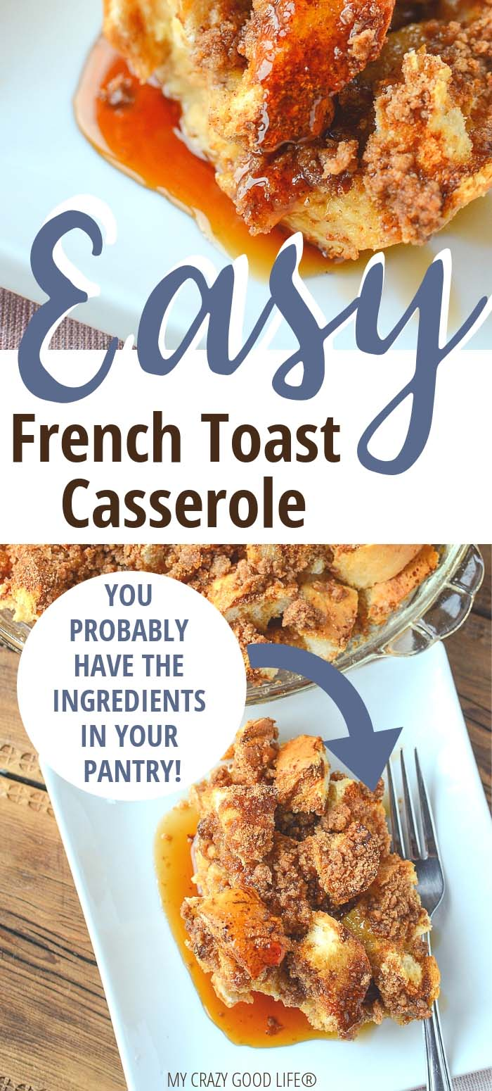 image with text of french toast casserole that you can make with ingredients in your kitchen