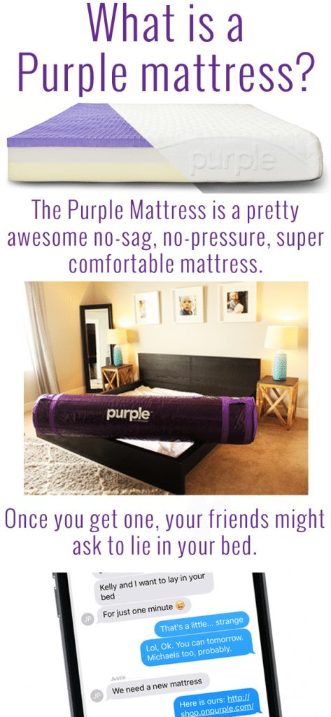 A few months ago, we received a Purple Mattress in the mail. The Purple Mattress is an awesome no-sag, no pressure mattress. We love it, and we love working with such a fun company. Here's our honest review of the Purple Mattress.