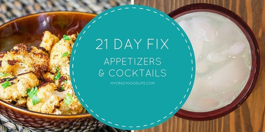 21 Day Fix Appetizers and Cocktails
