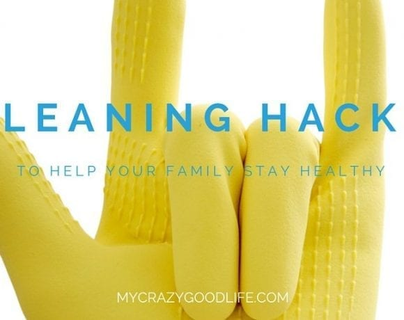 Cleaning Hacks to Keep Your Family Healthy
