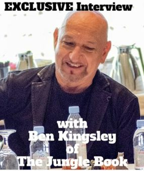 Exclusive interview with Ben Kingsley from The Jungle Book
