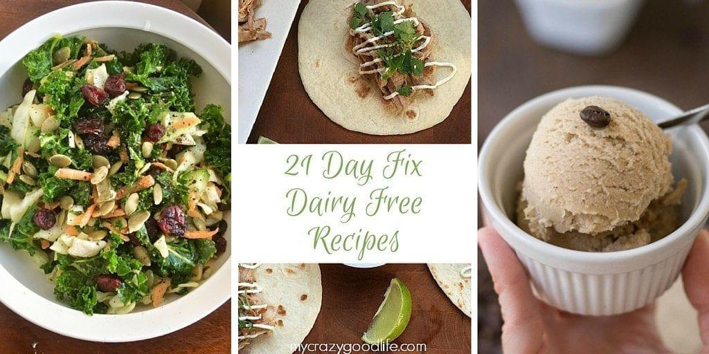 21 Day Fix Dairy Free Recipes