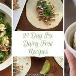 21 Day Fix Dairy Free Recipes