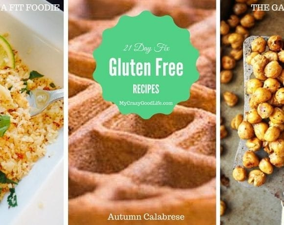 21 Day Fix Gluten Free Recipes