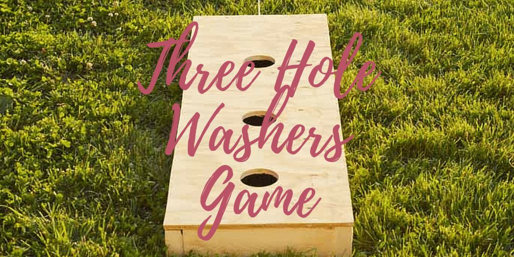 DIY Outdoor Game: Three Hole Washers Game