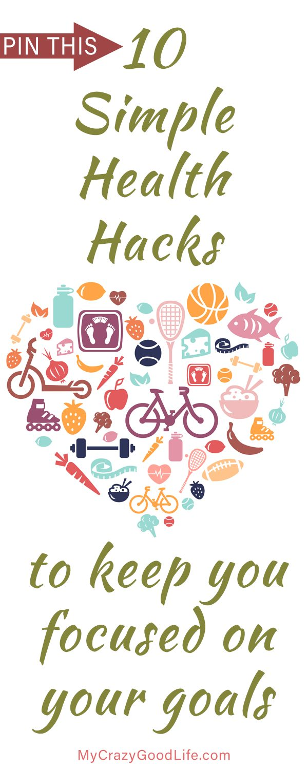 It's the little things... like these 10 Health Hacks. Easy to remember, and they help you stay focused on your goals.