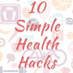 Health Hacks to Keep You Focused