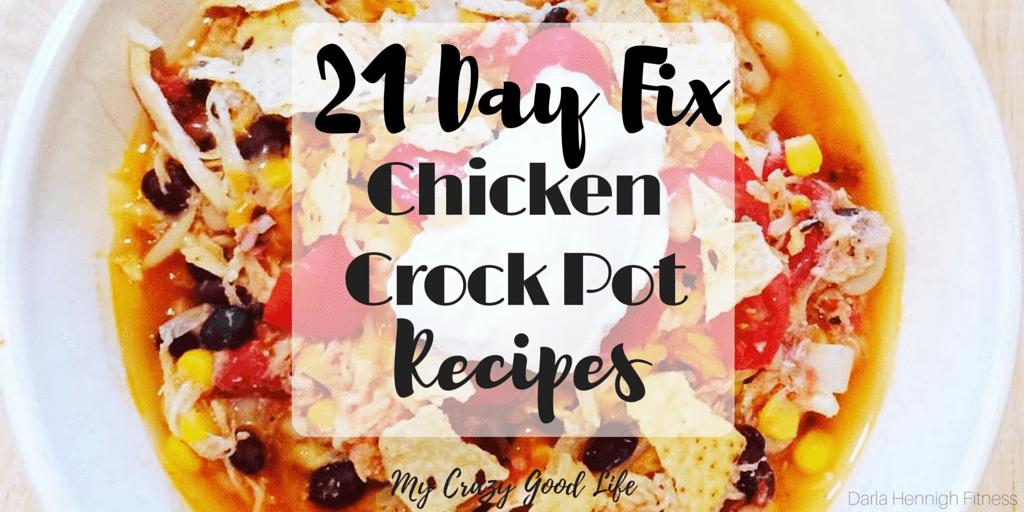 21 Day Fix Chicken Crock Pot Recipes