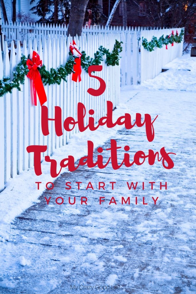 5 Holiday Traditions to Start with Your Family